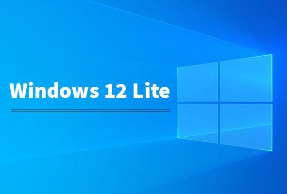 windows 12-lite