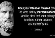 Keep your attention focused entirely on what is truly your own concern, and be clear that what belongs to others is their business and none of yours.