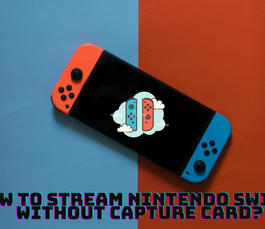 How to stream Nintendo Switch without Capture Card